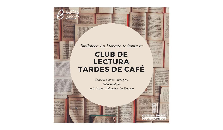 ¿Buscas club de lectura? ¡Te recomendamos el de La Floresta!