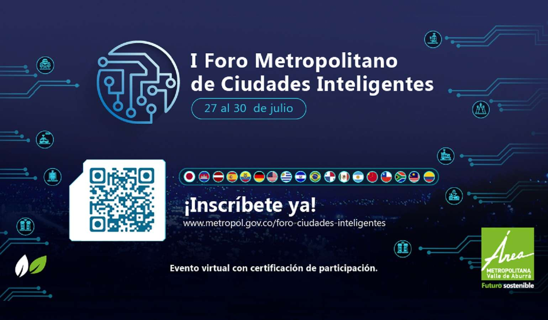 Participa del 1 Foro Metropolitano de Ciudades Inteligentes