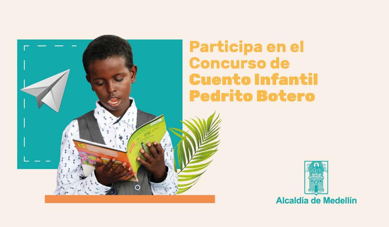 Participa en el Concurso de Cuento Infantil Pedrito Botero