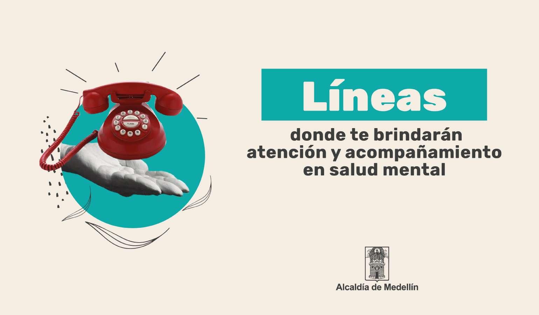 Conoce los teléfonos donde te brindarán atención y acompañamiento en salud mental