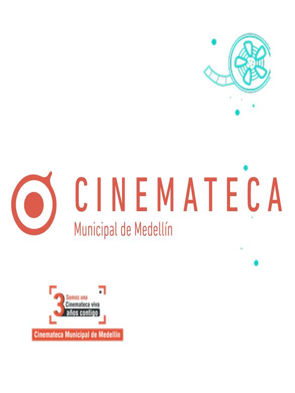 En agosto, celebra los tres años de la Cinemateca Municipal de Medellín y conéctate a toda su programación virtual