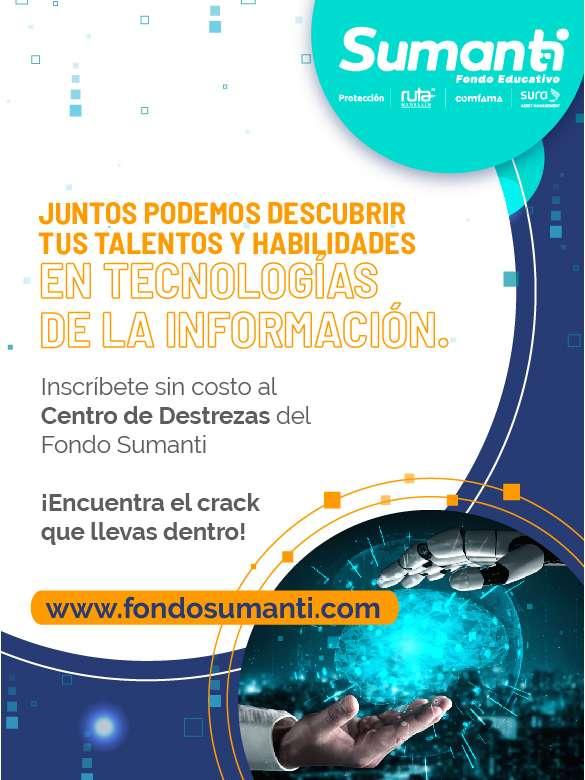 Descubre tus talentos y habilidades en tecnologías de la información a través del Centro de Destrezas del Fondo educativo Sumanti