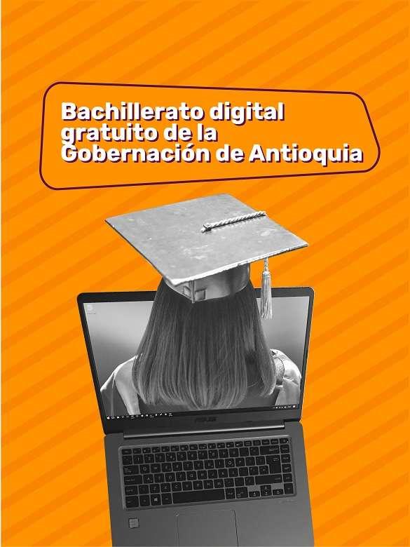 Inscríbete en el Bachillerato Digital Gratuito de la Gobernación de Antioquia