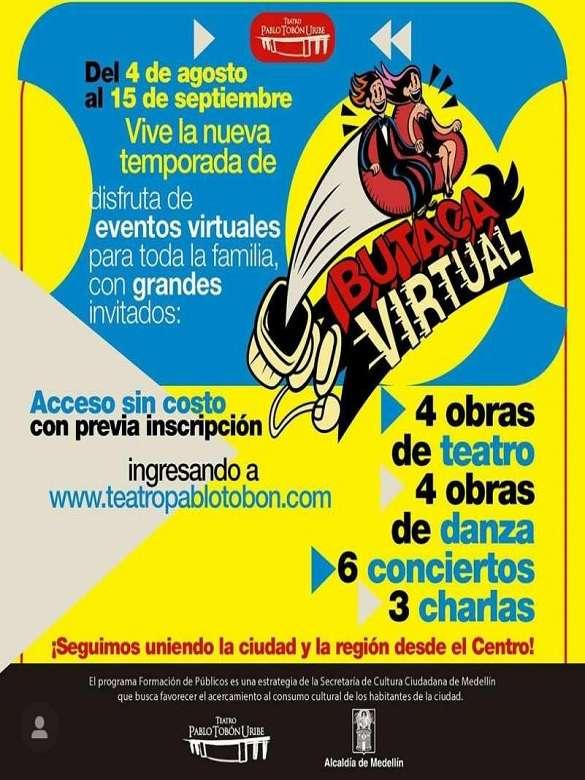 Vive la temporada de acceso sin costo del programa Butaca Virtual del Teatro Pablo Tobón Uribe