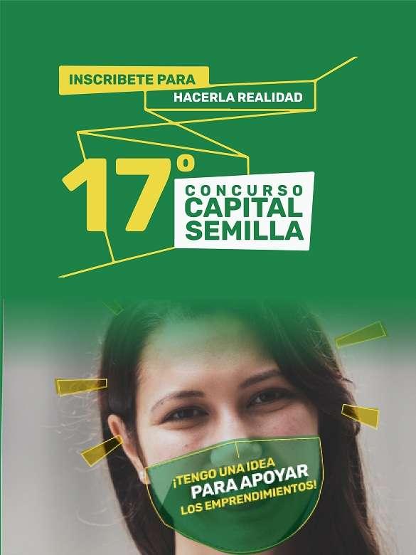 Materializa esa idea de negocio poderosa que tienes en mente con el 17° Concurso Capital Semilla