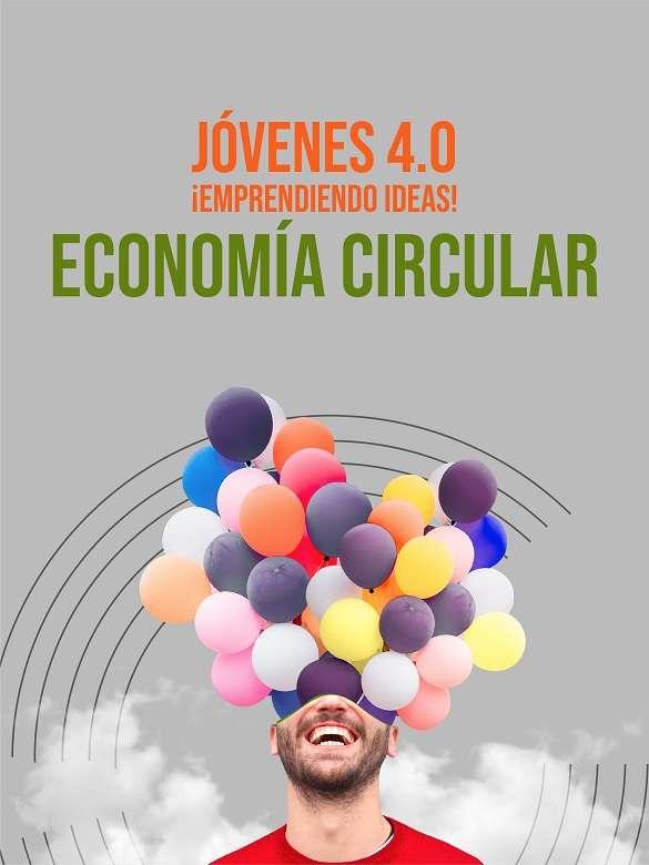 Conéctate a la última charla de Jóvenes 4.0 sobre Economía Circular: de los desechos a oportunidades de crecimiento