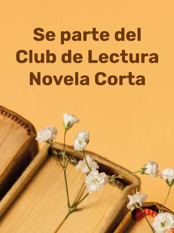 Se parte del Club de Lectura Novela Corta