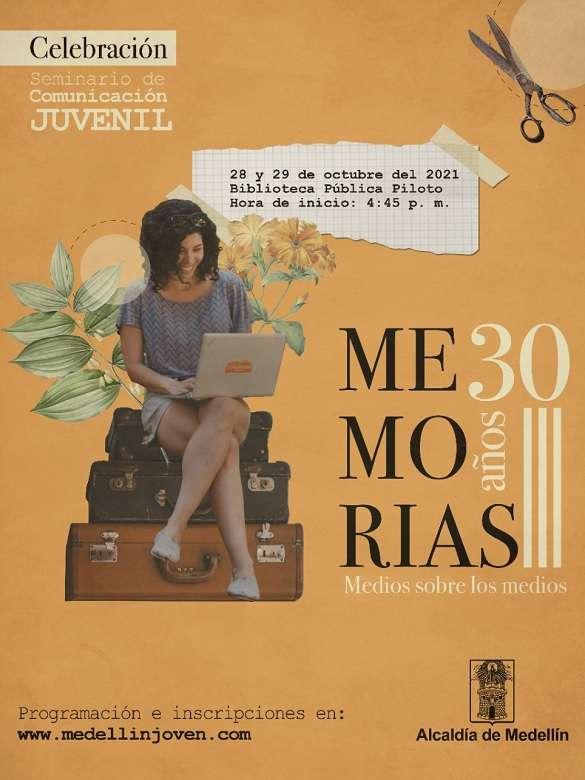 Únete a la celebración del XXX Seminario de Comunicación Juvenil: Memorias, medios sobre los medios