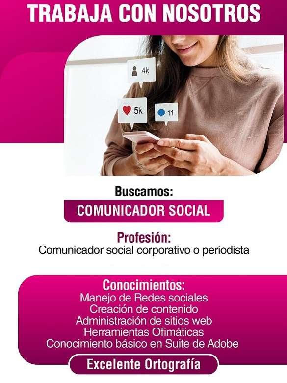Requieren Comunicador Social