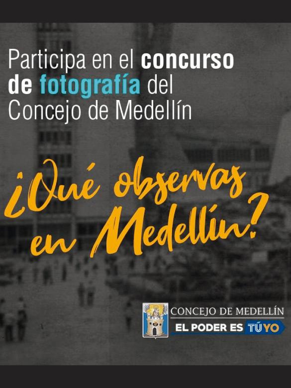 Concurso de fotografía: ¿Qué observas de Medellín?