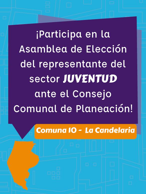 Participa en la Asamblea de Elección del representante de los jóvenes de la comuna 10 ante el Consejo Comunal de Planeación