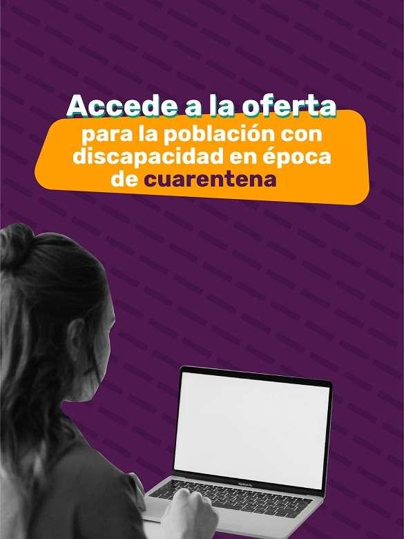 Durante la cuarentena, accede a toda la oferta para la población con discapacidad a través de canales virtuales y digitales