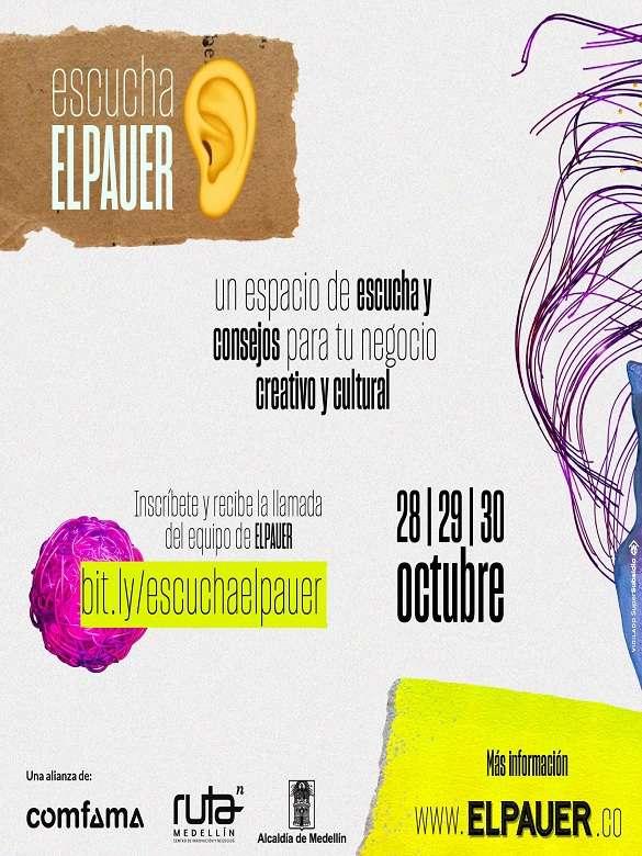 Inscríbete en 'Escucha ELPAUER', un espacio de consejería para tu negocio creativo y cultural