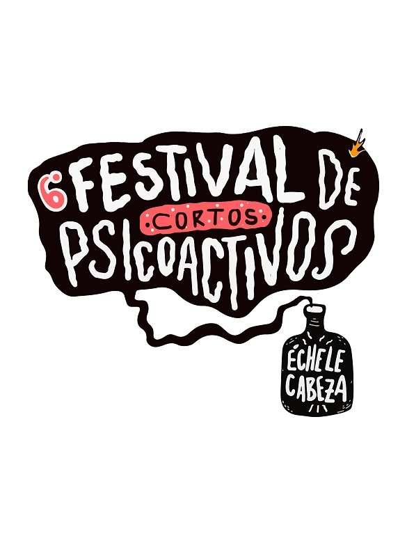 Participa en el Sexto Festival de Cortos Psicoactivos Échele Cabeza 2020