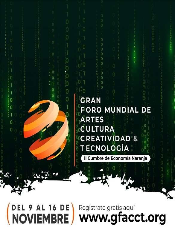 ¡No te pierdas el Gran Foro Mundial de Artes, Cultura, Creatividad & Tecnología que se realizará en Medellín!