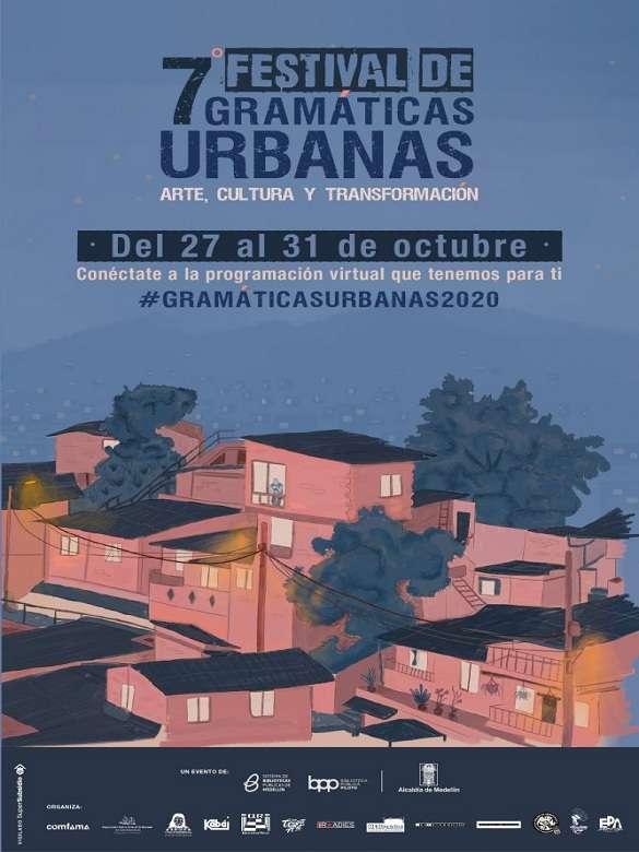 Conéctate a la programación virtual del 7° Festival Gramáticas Urbanas Arte, cultura y transformación