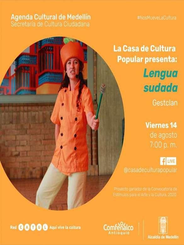 Disfruta de la obra de cuentos teatralizados Lengua Sudada, Cuentos Cocinados y Asados