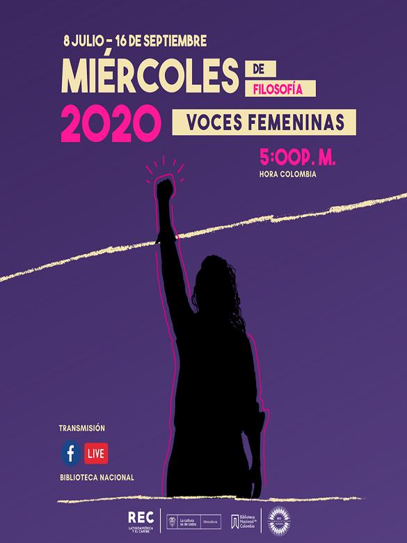 Conéctate a los Miércoles de Filosofía 2020 de la Biblioteca Nacional de Colombia, donde las voces femeninas son protagonistas