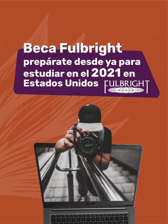 Descubre todas las oportunidades que te ofrecen las Becas Fulbright