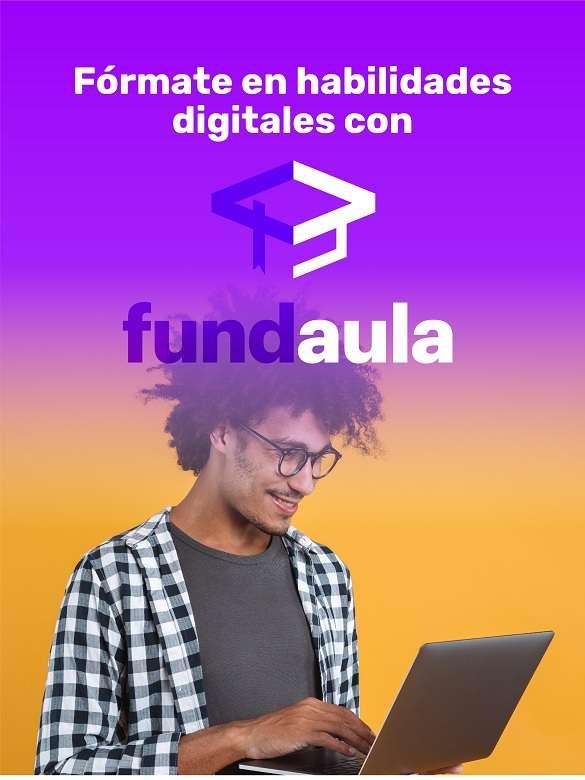 Inscríbete en Fundaula, plataforma de formación gratuita en habilidades digitales