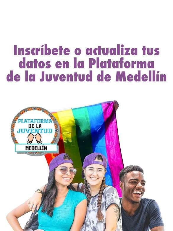Inscríbete o actualiza tus datos en la Plataforma de la Juventud de Medellín