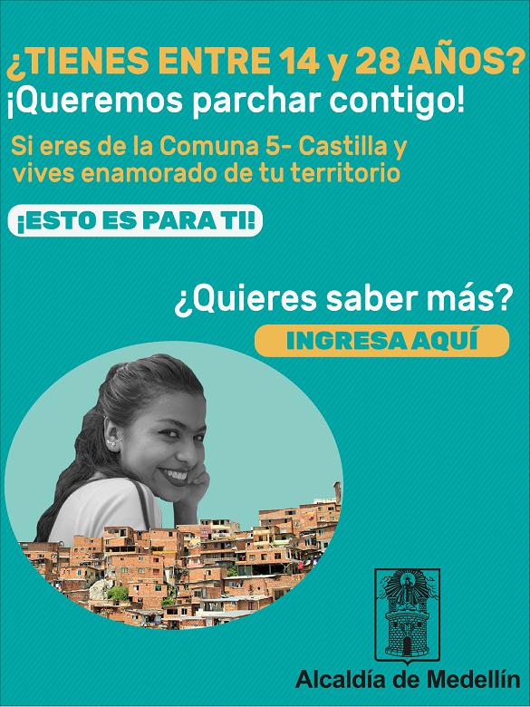 ¿Vives en la Comuna 5 - Castilla y quieres construir territorio? Tenemos muchas oportunidades para ti