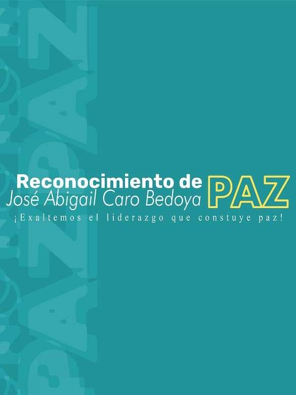Postúlate o postula a algún habitante de San Antonio de Prado al reconocimiento de Paz José Abigail Caro Bedoya