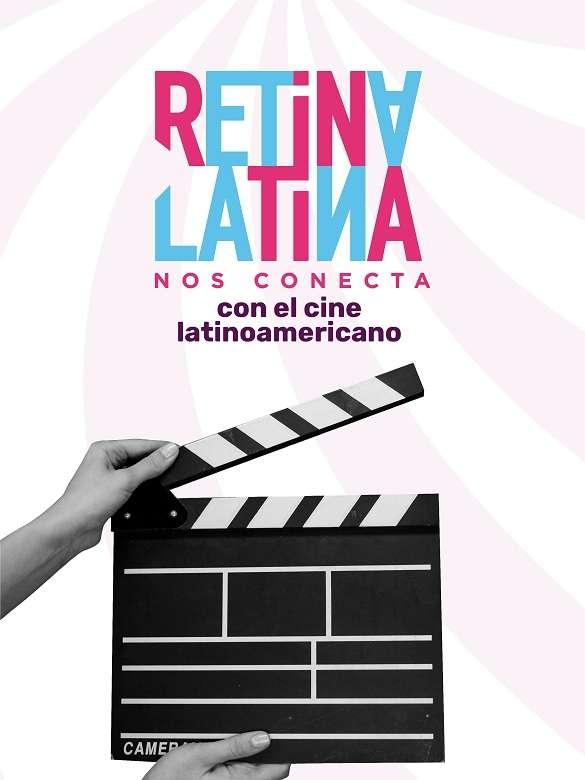 En esta cuarentena, disfruta de un encuentro con el cine a través de Retina Latina