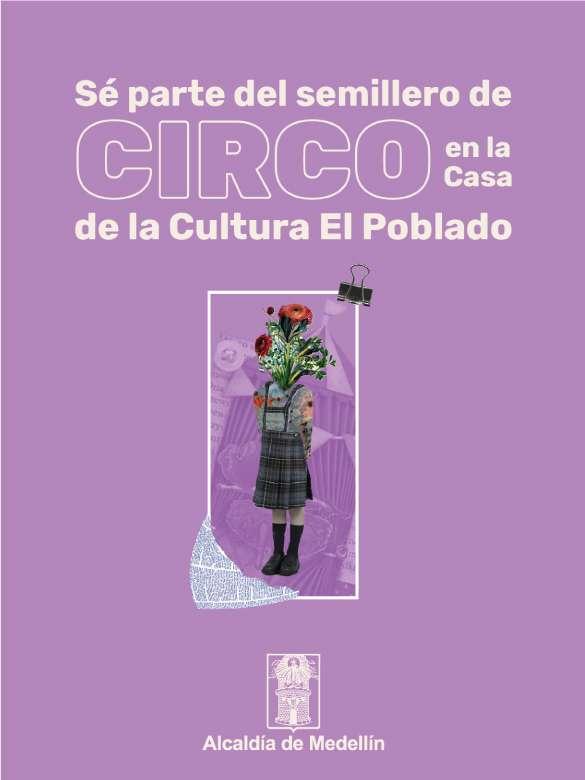Se parte del semillero de circo en la Casa de la Cultura El Poblado