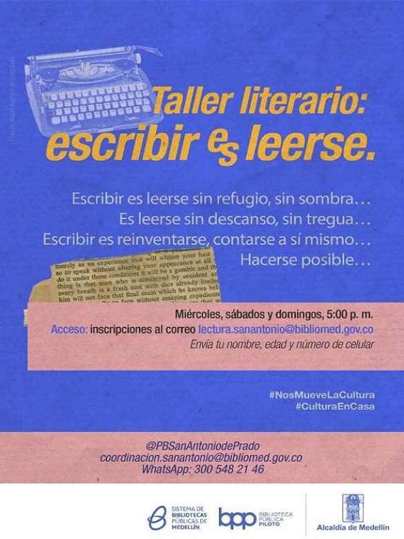 Participa del Taller literario: Escribir es Leerse delParque Biblioteca de San Antonio de Prado