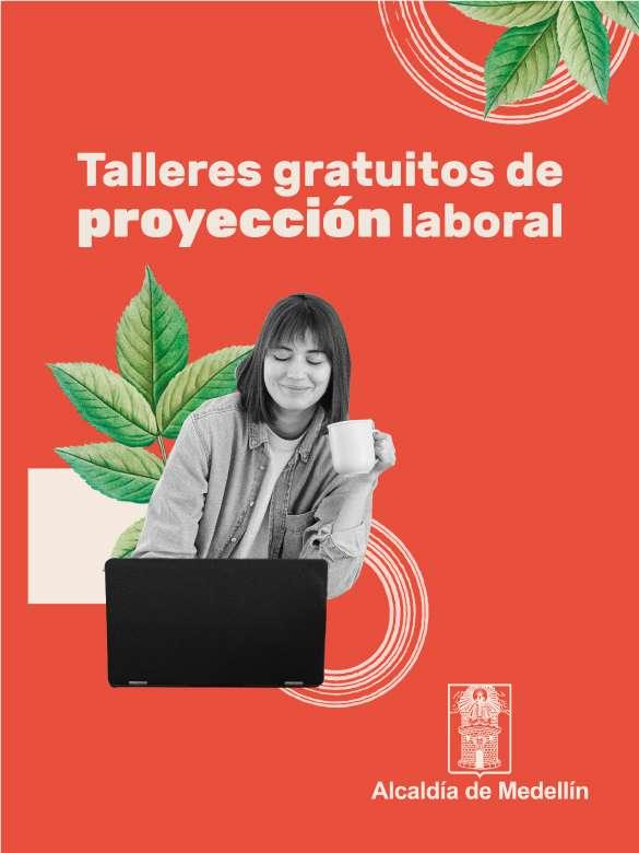 Inscríbete a las talleres de proyección laboral