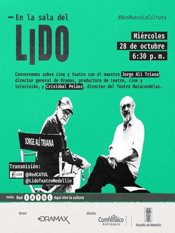 Súmate al diálogo virtual entre Jorge Alí Triana y Cristóbal Peláez sobre cine, televisión y teatro en Colombia