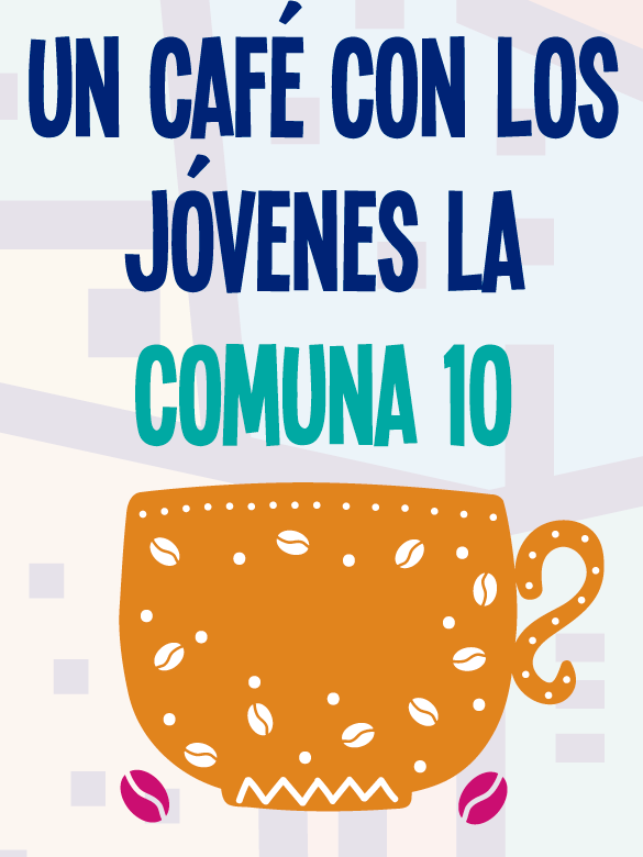 Un café con los jóvenes de la Comuna 10
