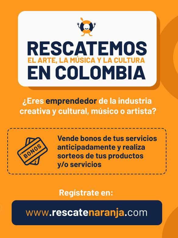En tiempos de crisis, tu aporte es fundamental para ayudar al sector creativo y cultural