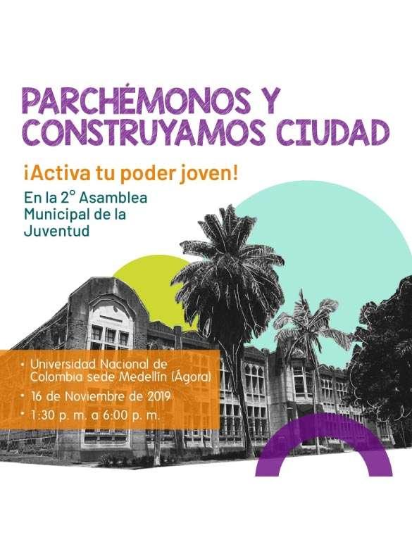 ¡Parchémonos y construyamos ciudad en la Segunda Asamblea Municipal de la Juventud!