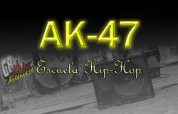 Escuela Hip-Hop AK-47