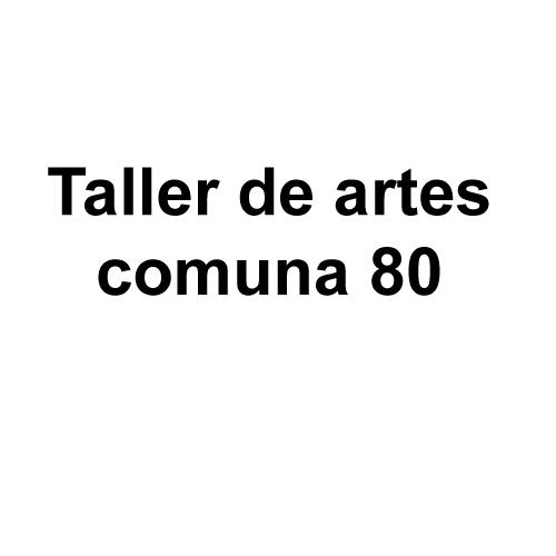 Taller de Artes Comuna 80
