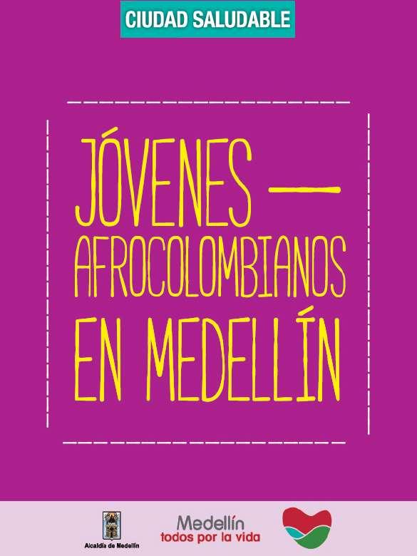 Jóvenes Afrocolombianos en la Ciudad de Medellín