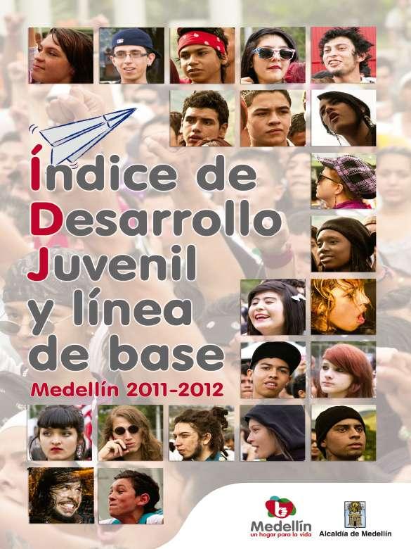Índice de Desarrollo Juvenil Medellín 2011-2012